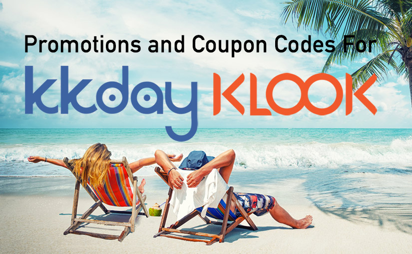 2019/04/12 KLOOK and KKDAY PROMOTION COUPON CODES