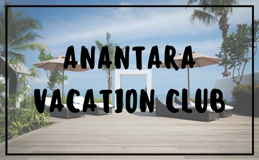 Anantara Vacation Club SPECIAL OFFER – Phuket, Samui, Bangkok, Chiang Mai